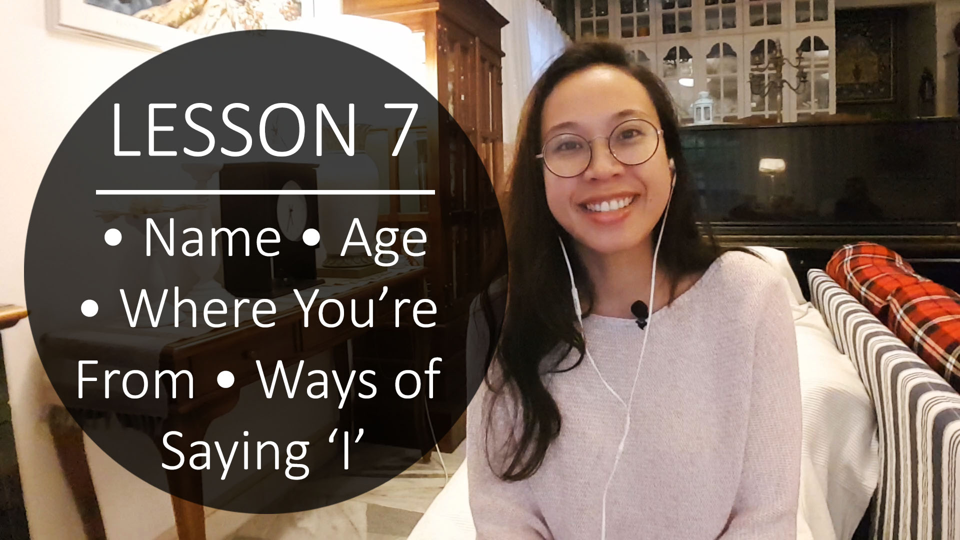 Speak Malay Like a Local – Lesson 7 : Name, Age, Where You're From & Ways of Saying 'I'