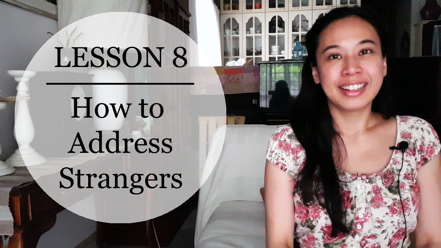 Speak Malay Like a Local – Lesson 8 : How to Address Strangers