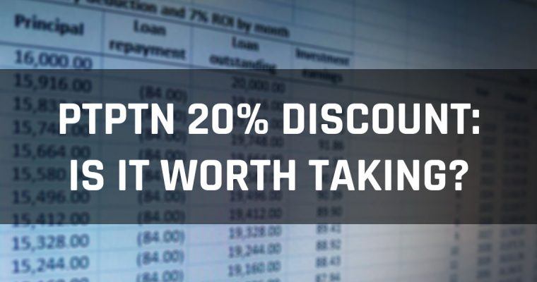 Is the 20% Discount Off Your PTPTN Loan Worth Taking? Or Can You Do Better Things with Your Cash?